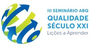 """Seminário """"ABC Qualidade Qualidade Século XXI"""